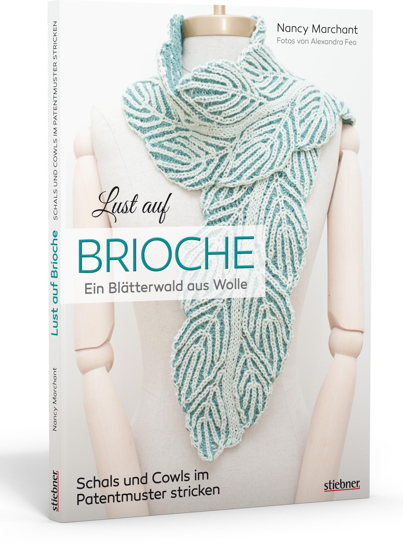 Lust auf Brioche (Nancy Marchant)